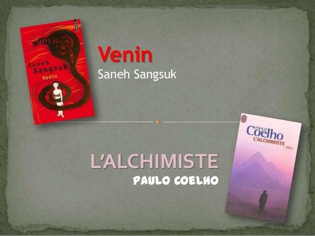 Venin Saneh Sangsuk  L'ALCHIMISTE Paulo Coelho
