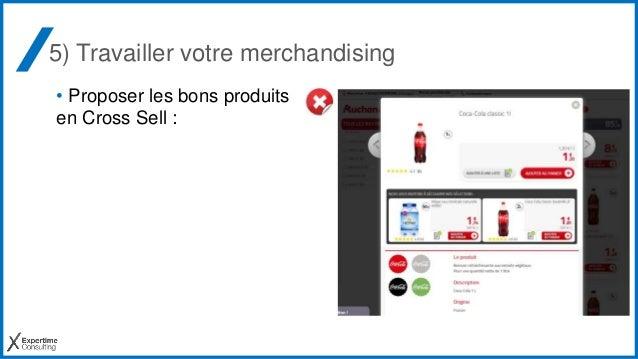 5) Travailler votre merchandising • Proposer les bons produits en Cross Sell :