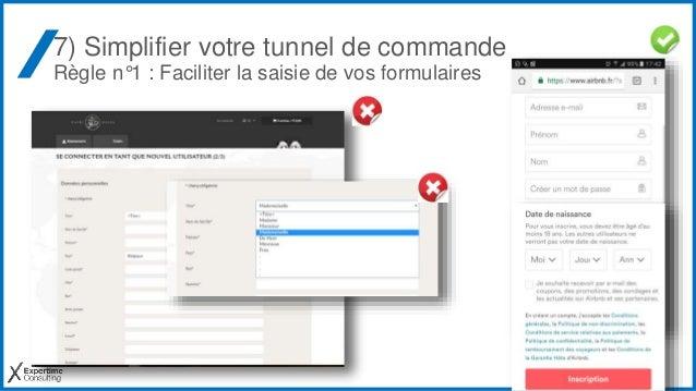 7) Simplifier votre tunnel de commande Règle n°1 : Faciliter la saisie de vos formulaires