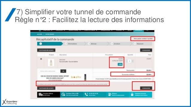 7) Simplifier votre tunnel de commande Règle n°2 : Facilitez la lecture des informations