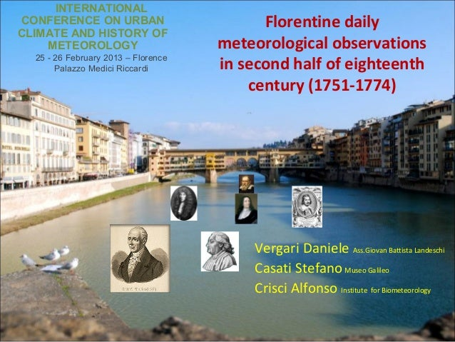 INTERNATIONALCONFERENCE ON URBAN                        Florentine dailyCLIMATE AND HISTORY OF    METEOROLOGY             ...