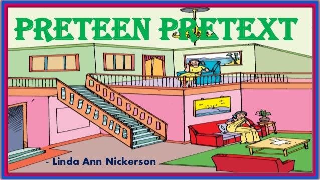 Preteen Pretext - - Linda Ann Nickerson