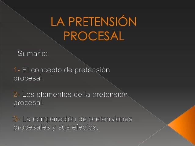 Pretensión procesal. diapositivas
