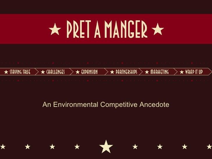 An Environmental Competitive Ancedote