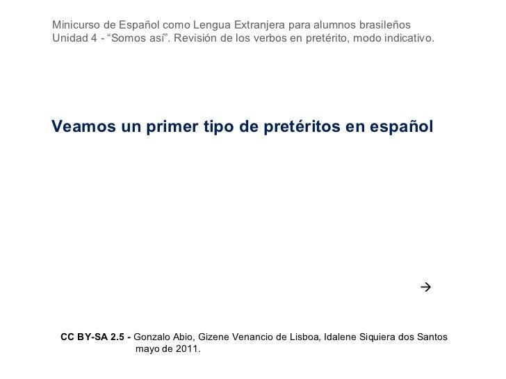 """Minicurso de Español como Lengua Extranjera para alumnos brasileñosUnidad 4 - """"Somos así"""". Revisión de los verbos en preté..."""