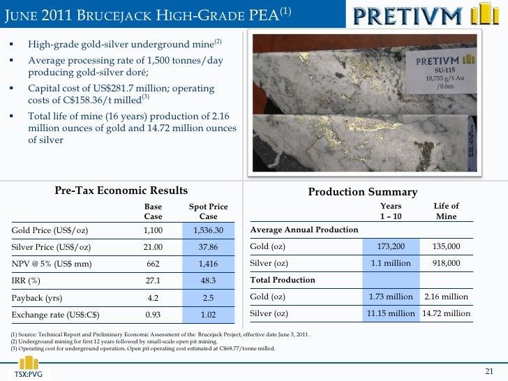 JUNE 2011 BRUCEJACK HIGH-GRADE PEA(1)      High-grade gold-silver underground mine(2)      Average processing rate of 1,...