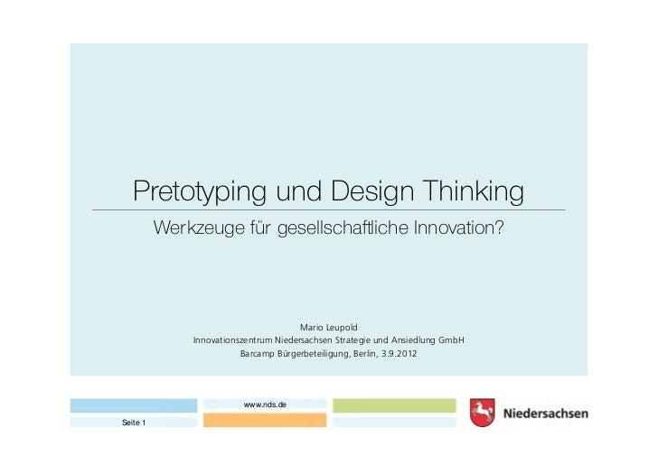 Pretotyping und Design Thinking          Werkzeuge für gesellschaftliche Innovation?                                      ...