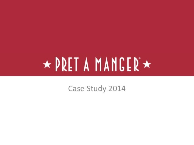 pret a manger case study solution