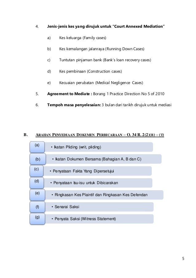 """5 4. Jenis-jenis kes yang dirujuk untuk """"Court Annexed Mediation"""" a) Kes keluarga (Family cases) b) Kes kemalangan jalanra..."""
