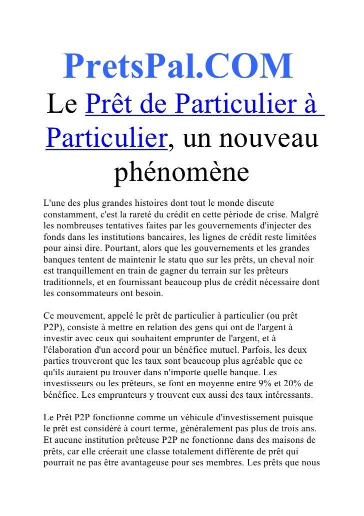 PretsPal.COMLe Prêt de Particulier àParticulier, un nouveau      phénomèneLune des plus grandes histoires dont tout le mon...