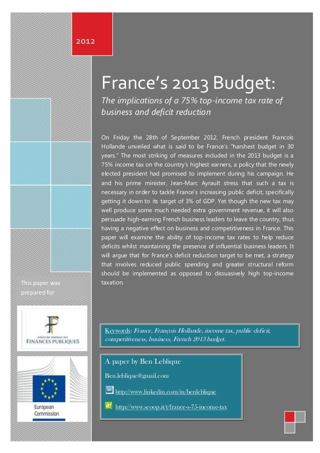 2012                        France's 2013 Budget:                        The implications of a 75% top-income tax rate of ...