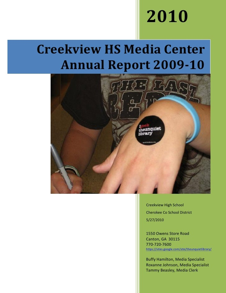 2010 Creekview HS Media Center    Annual Report 2009-10                     Creekview High School                 Cherokee...