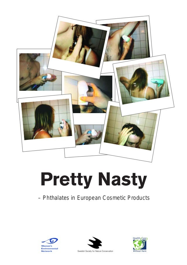 Pretty Nasty– Phthalates in European Cosmetic Products