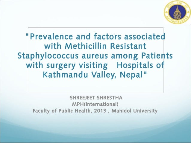 """Prevalence and factors associated with Methicillin Resistant Staphylococcus aureus among Patients with surgery visiting H..."