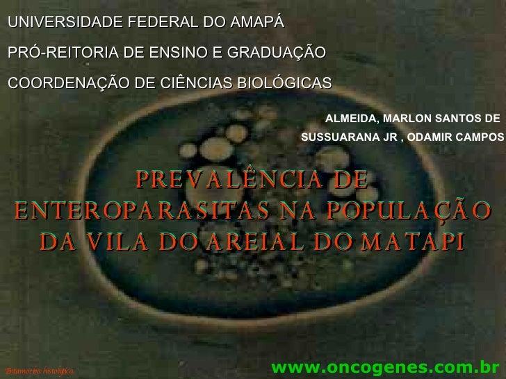 UNIVERSIDADE FEDERAL DO AMAPÁ PRÓ-REITORIA DE ENSINO E GRADUAÇÃO COORDENAÇÃO DE CIÊNCIAS BIOLÓGICAS ALMEIDA, MARLON SANTOS...