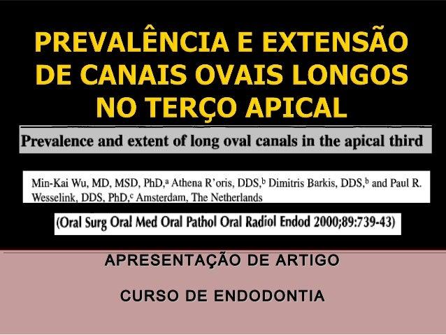 APRESENTAÇÃO DE ARTIGO CURSO DE ENDODONTIA