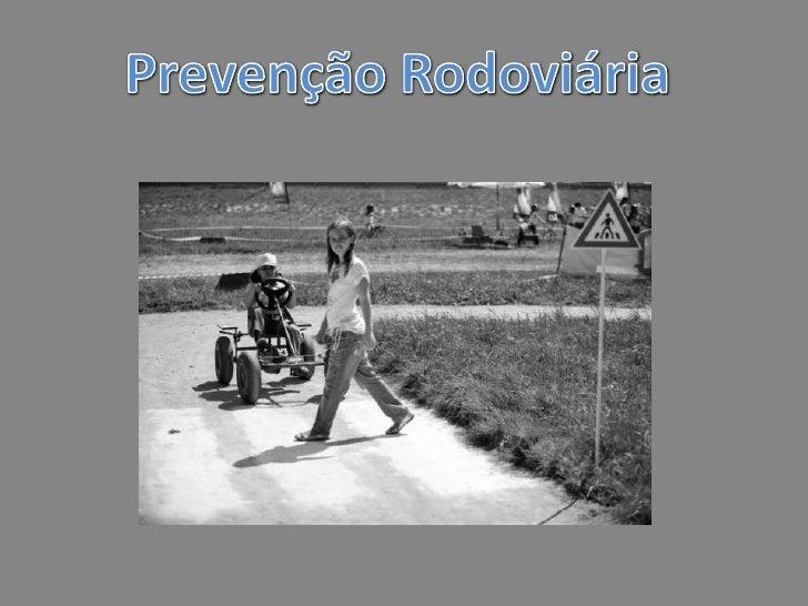 PrevençãoRodoviária<br />