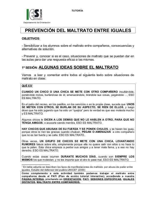 TUTORÍADepartamento de OrientaciónPREVENCIÓN DEL MALTRATO ENTRE IGUALESOBJETIVOS:- Sensibilizar a los alumnos sobre el mal...