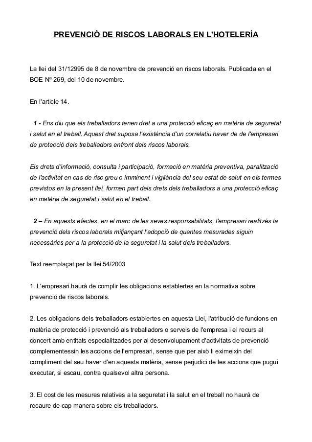 PREVENCIÓ DE RISCOS LABORALS EN LHOTELERÍALa llei del 31/12995 de 8 de novembre de prevenció en riscos laborals. Publicada...
