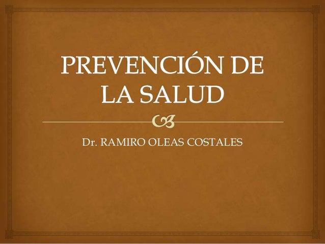 Dr. RAMIRO OLEAS COSTALES