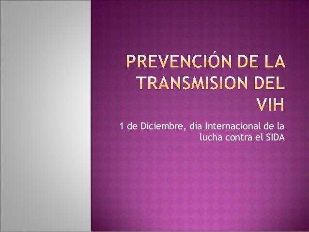 1 de Diciembre, día Internacional de la lucha contra el SIDA