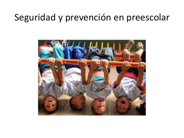 Seguridad y prevención en preescolar