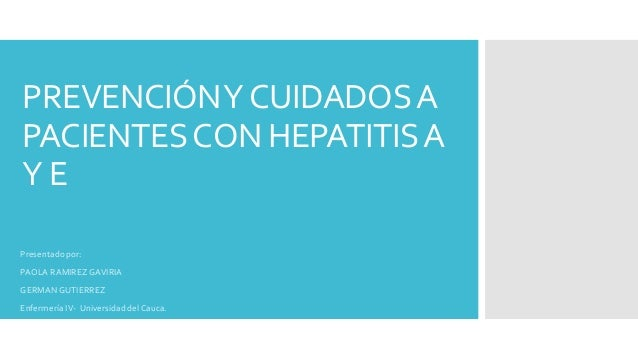 Prevención y cuidados a pacientes con hepatitis A y E