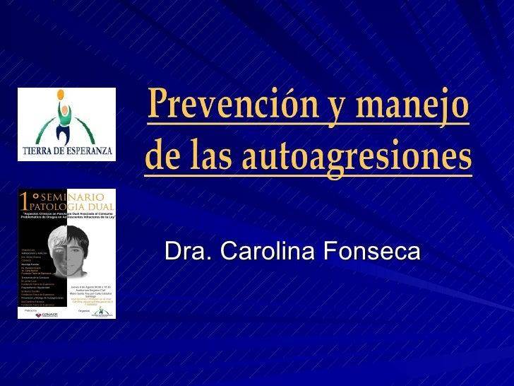 Dra. Carolina Fonseca