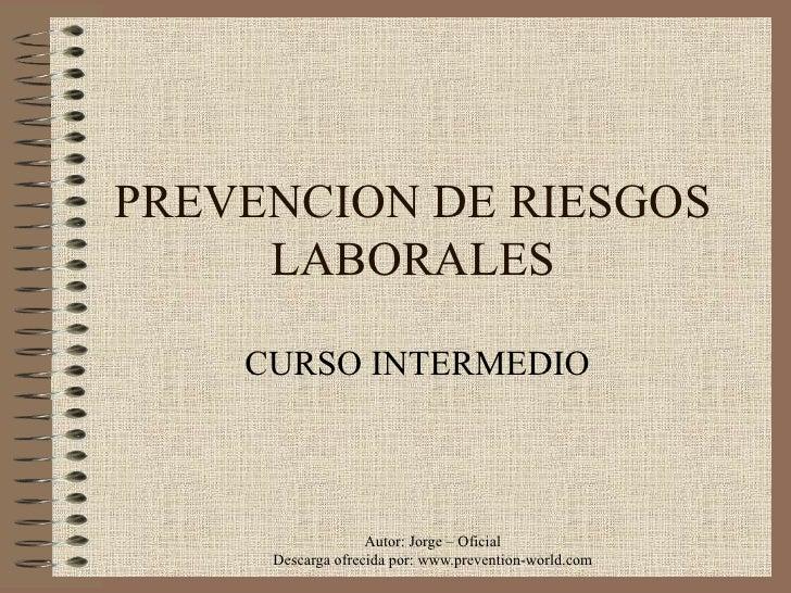 PREVENCION DE RIESGOS LABORALES CURSO INTERMEDIO