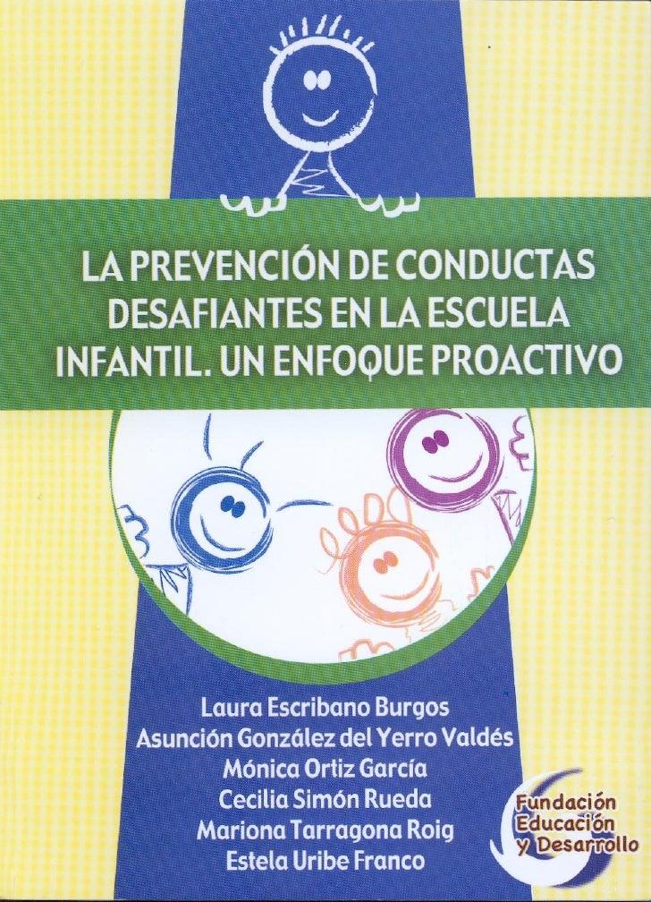 LA PREVENCIÓN DE CONDUCTASDESAFIANTES EN LA ESCUELAINFANTIL. UN ENFOQUE PROACTIVO