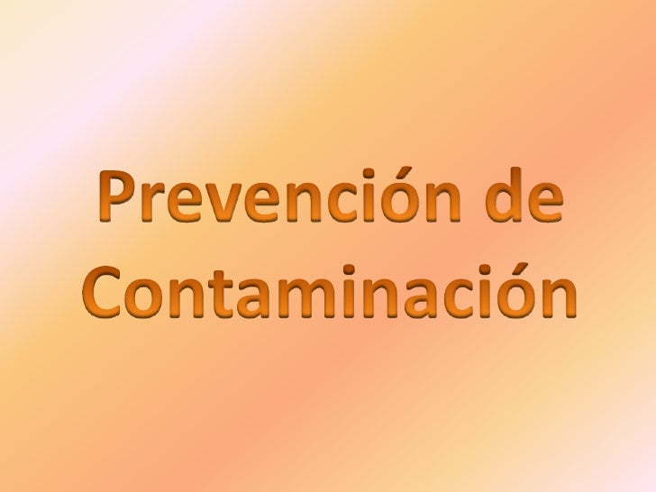 Prevención de Contaminación<br />
