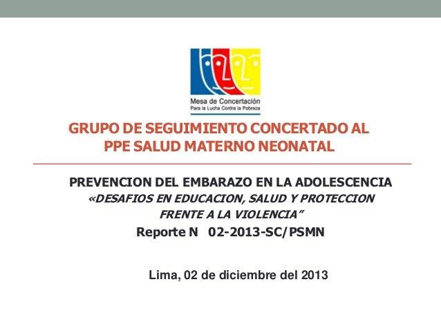 GRUPO DE SEGUIMIENTO CONCERTADO AL PPE SALUD MATERNO NEONATAL PREVENCION DEL EMBARAZO EN LA ADOLESCENCIA «DESAFIOS EN EDUC...