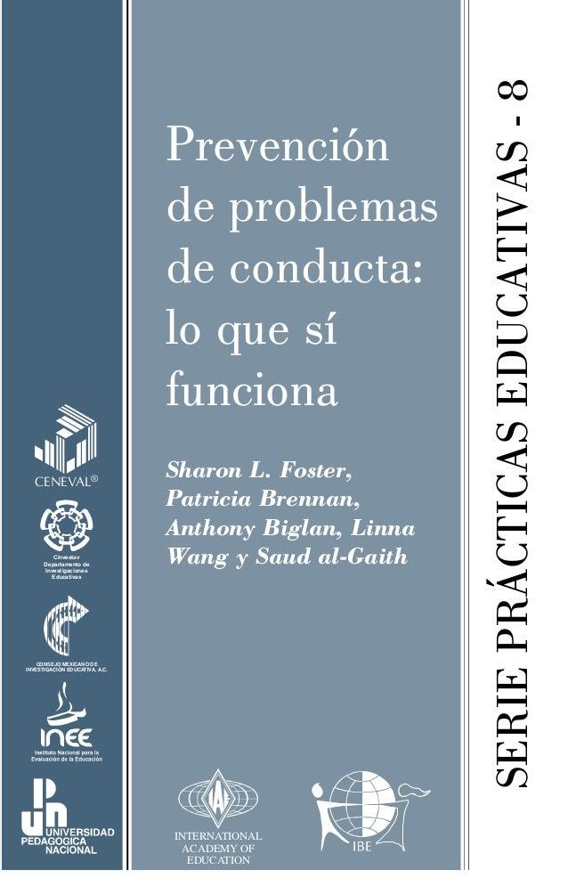 SERIEPRÁCTICASEDUCATIVAS-8 Prevención de problemas de conducta: lo que sí funciona Sharon L. Foster, Patricia Brennan, Ant...