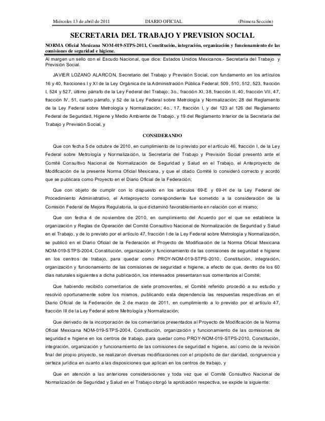 Miércoles 13 de abril de 2011 DIARIO OFICIAL (Primera Sección) SECRETARIA DEL TRABAJO Y PREVISION SOCIAL NORMA Oficial Mex...