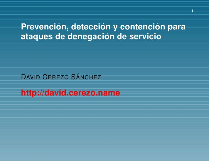 1             ´          ´            ´ Prevencion, deteccion y contencion para                      ´ ataques de denegaci...
