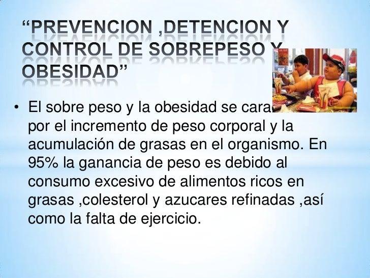 Prevencion ,detencion y control de sobrepeso once