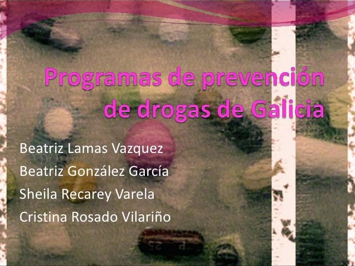 Beatriz Lamas VazquezBeatriz González GarcíaSheila Recarey VarelaCristina Rosado Vilariño