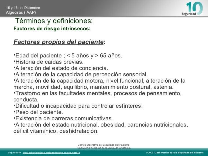 Términos y definiciones: <ul><li>Factores de riesgo intrínsecos: </li></ul><ul><li>Factores propios del paciente : </li></...
