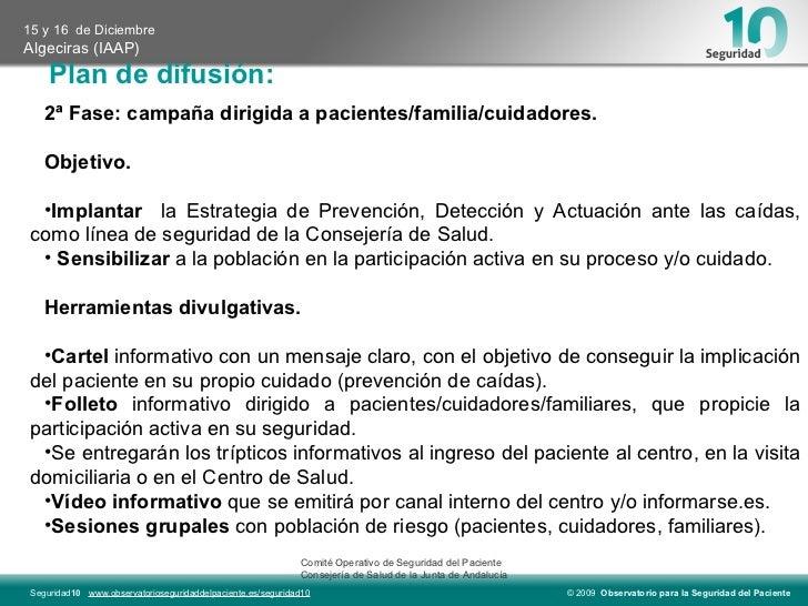 Plan de difusión:   Comité Operativo de Seguridad del Paciente  Consejería de Salud de la Junta de Andalucía <ul><li>2ª Fa...