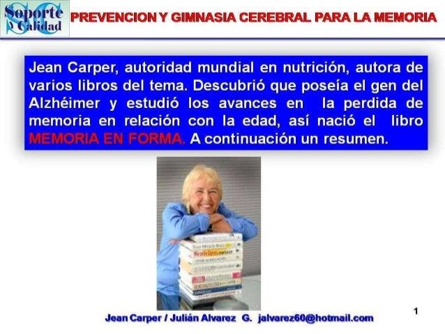 Prevencion  y gimnasia cerebral para la memoria # 1