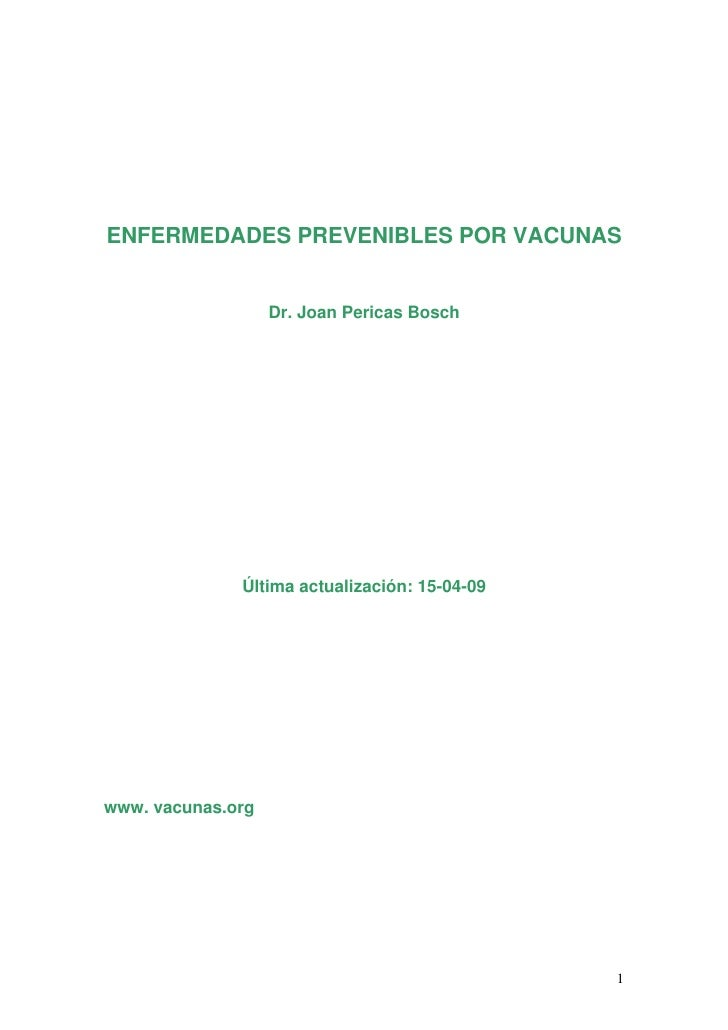 ENFERMEDADES PREVENIBLES POR VACUNAS                      Dr. Joan Pericas Bosch                   Última actualización: 1...