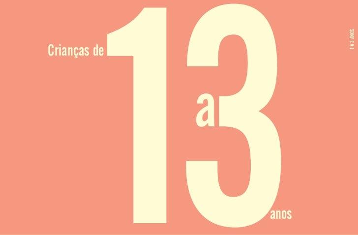 13         1 A 3 ANOSCrianças de              a                  anos