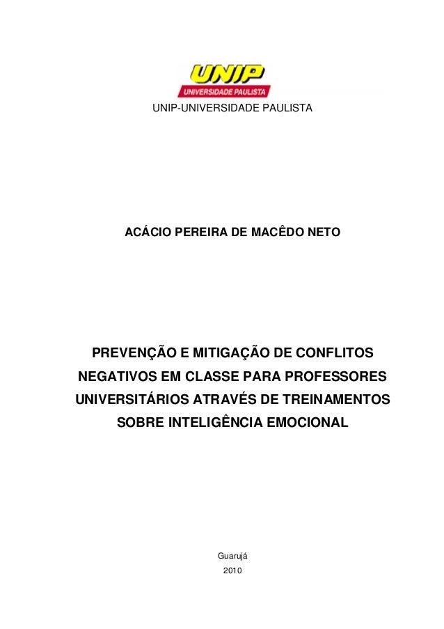 0 UNIP-UNIVERSIDADE PAULISTA ACÁCIO PEREIRA DE MACÊDO NETO PREVENÇÃO E MITIGAÇÃO DE CONFLITOS NEGATIVOS EM CLASSE PARA PRO...
