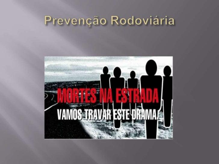 Prevenção Rodoviária<br />