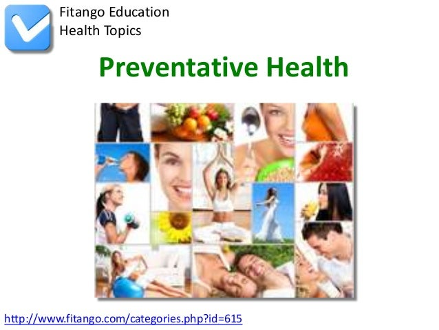 http://www.fitango.com/categories.php?id=615Fitango EducationHealth TopicsPreventative Health