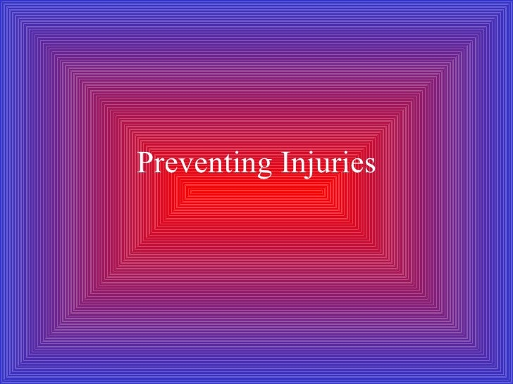 Preventing Injuries