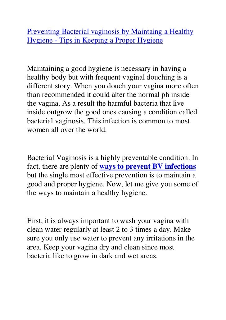 Preventing Bacterial vaginosis by Maintaing a Healthy Hygiene - Tips in Keeping a Proper Hygiene <br />Maintaining a good ...