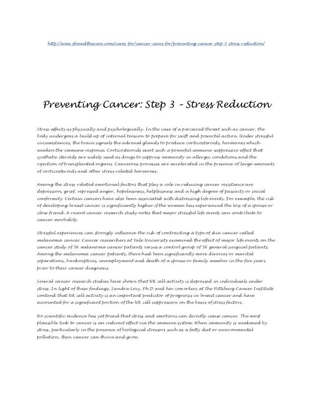 http://www.ifoundthecure.com/cures-for/cancer-cures-for/preventing-cancer-step-3-stress-reduction/  Preventing Cancer: Ste...