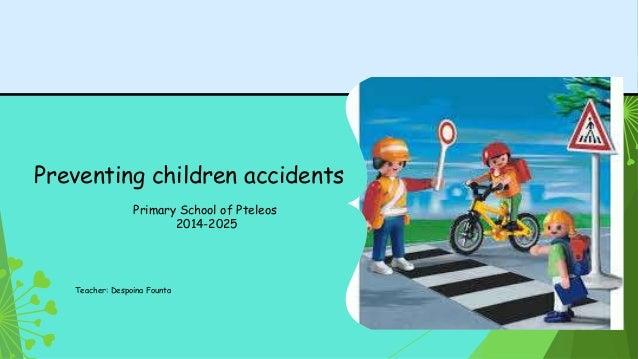 Preventing children accident