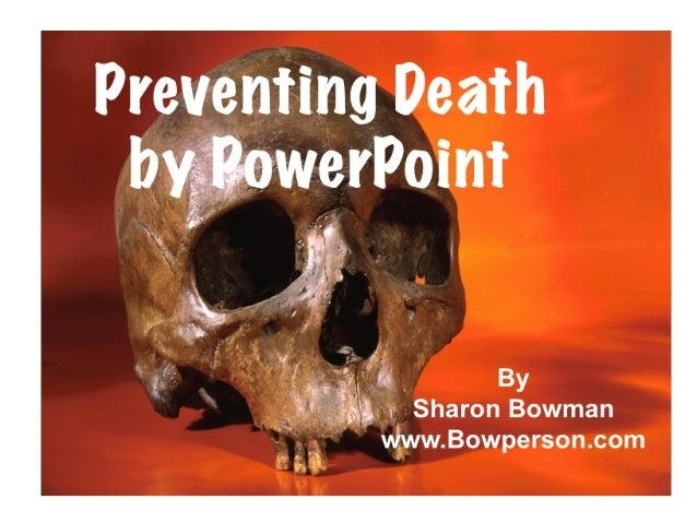 Preventing Death by PowerPoint!
